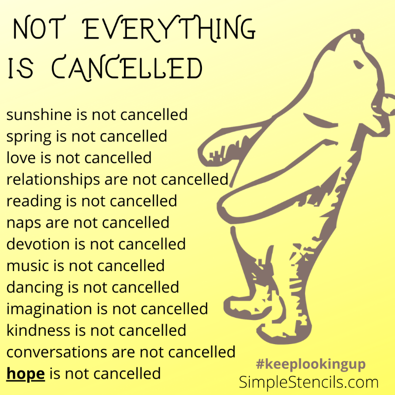 Not everything is cancelled!